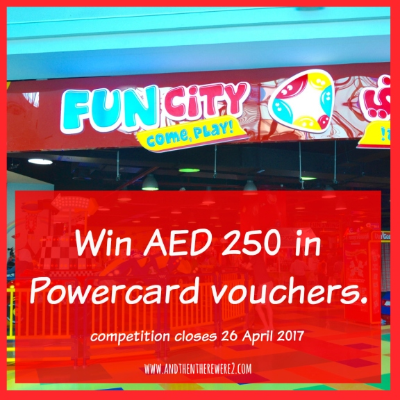 Win AED250 in Fun City Powercard Vouchers